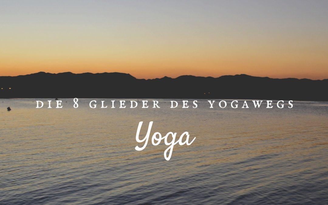 Yoga – Was ist das überhaupt ?